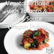 Paleo Diet Recipe Vegan Vegetarian Primal Vegetable Bake-min