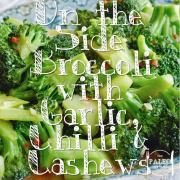 Paleo recipe dinner On the Side Broccoli with Garlic, Chilli and Cashews-min