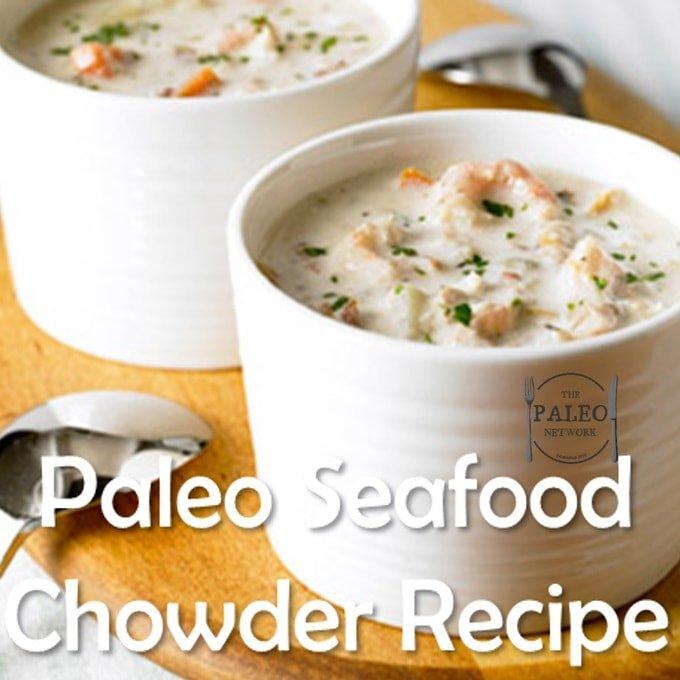 Recipe paleo seafood chowder the paleo network for Best fish chowder recipe