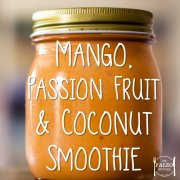 Recipe paleo Mango, Passion Fruit and Coconut Smoothie-min