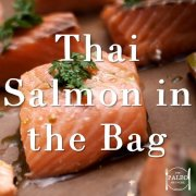 Thai Salmon in the Bag paleo recipe fish dinner lunch foil poached-min