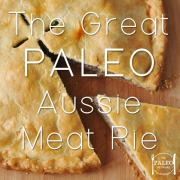 The Great Aussie Meat Pie paleo diet primal recipe pastry grain-free gluten free-min