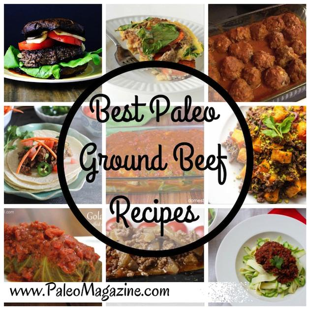 51 Incredible Paleo Ground Beef Recipes