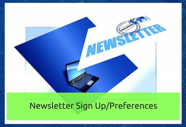 Newsletter Sign Up-Preferences