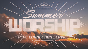 2016 Summer Worship header Connection_00052121