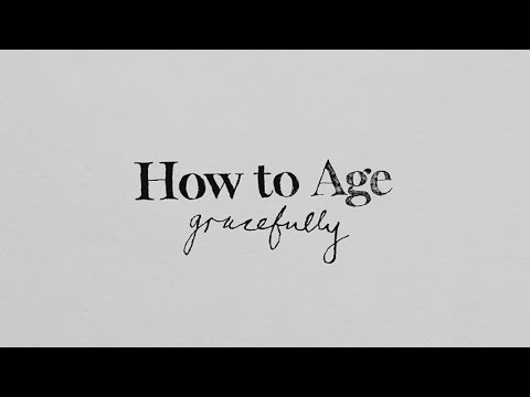 Lliçons de vida: How to age gracefully
