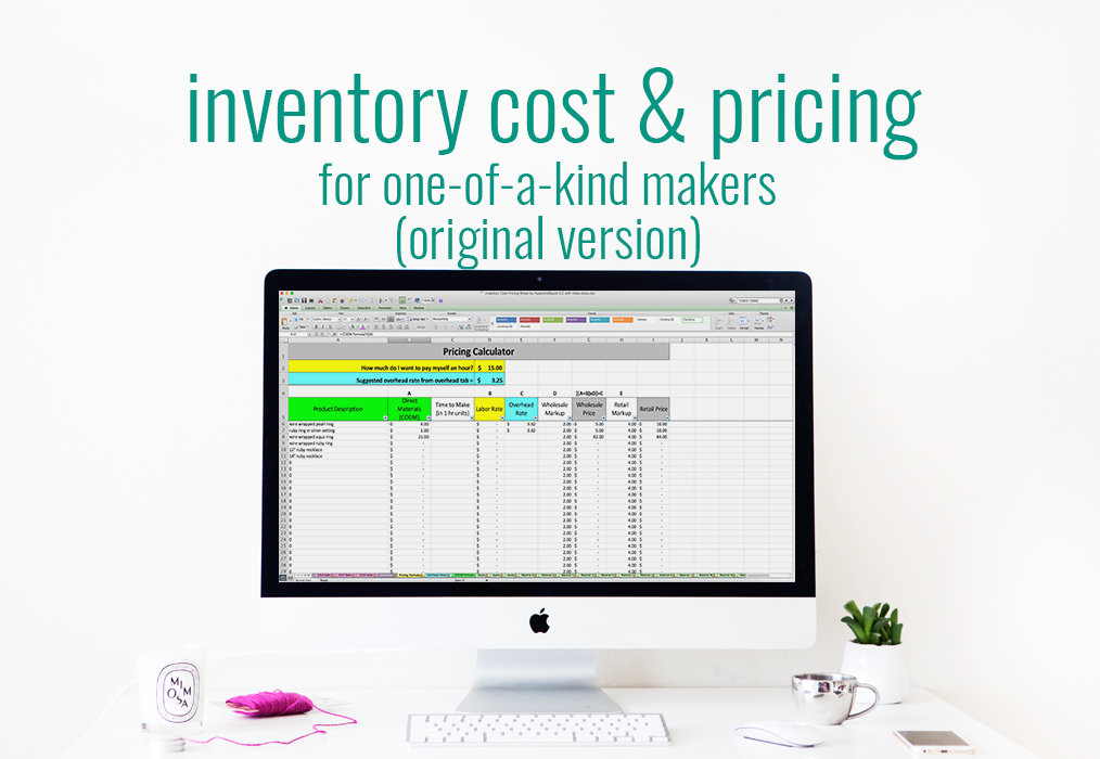 Inventory Cost  Pricing spreadsheet for one-of-a-kind makers