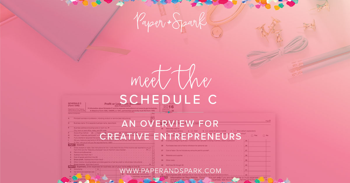 Schedule C Overview - an intro to your tax return for creatives