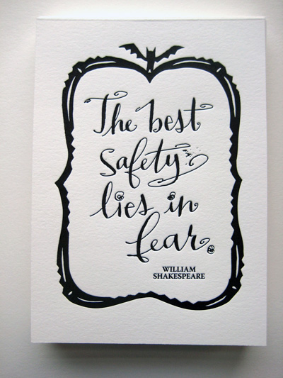 The Best Safety Lies in Fear Letterpress Print