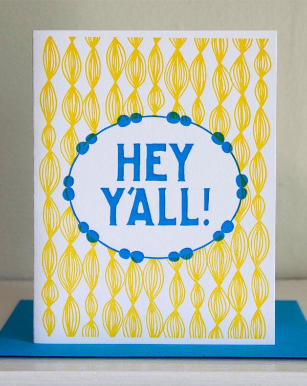 Hey Y'all Letterpress Card by Cherry Laurel Studio