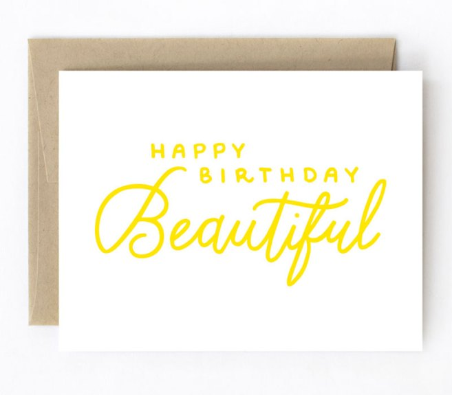Happy Birthday, Beautiful Card by The Detroit Card Co.