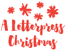 A Letterpress Christmas 2015 at Paper Crave
