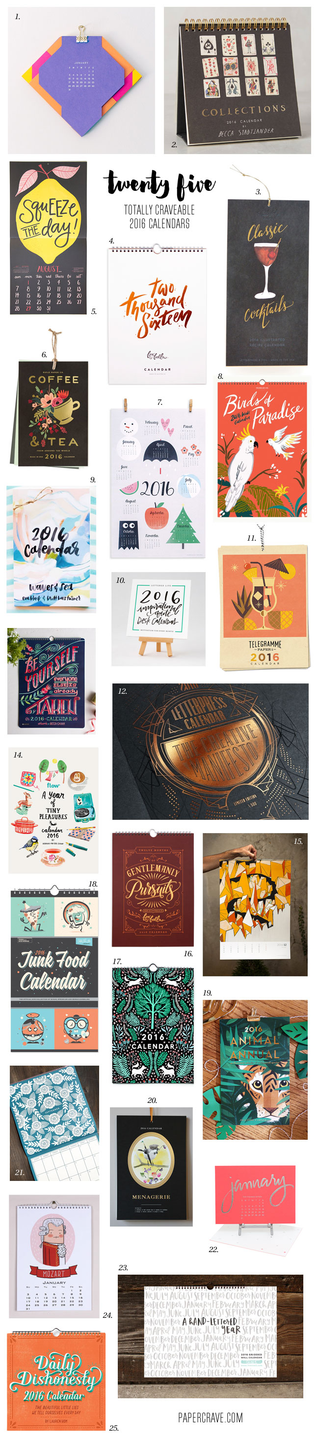 http://i0.wp.com/papercrave.com/wp-content/uploads/2015/12/25-totally-craveable-2016-calendars.jpg?resize=650%2C2933