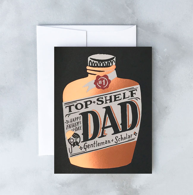 Top Shelf Dad Card from Idlewild Co.