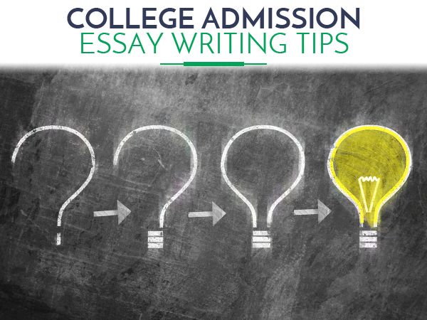 College Admission Essay Writing Tips