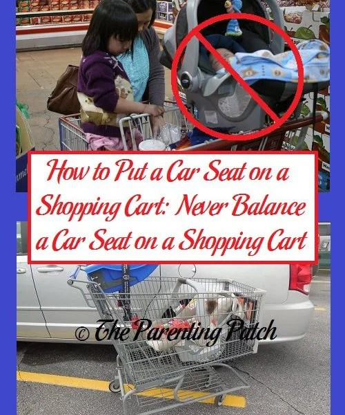 Babies Car Seat Covers How To Put A Car Seat On A Shopping Cart Never Balance A