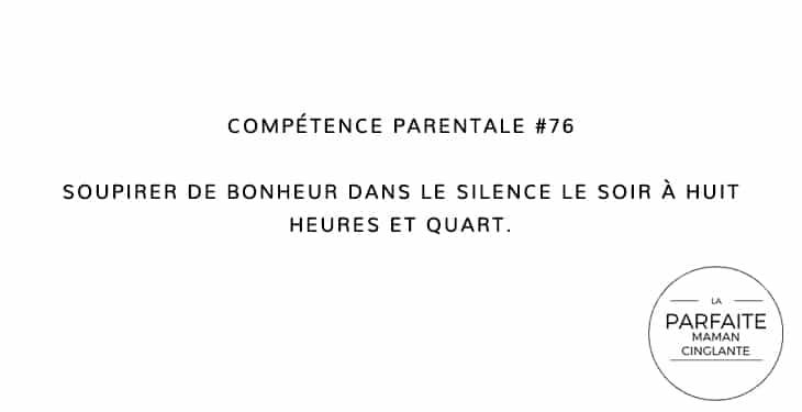 COMPETENCE PARENTALE 76 SOUPIRER