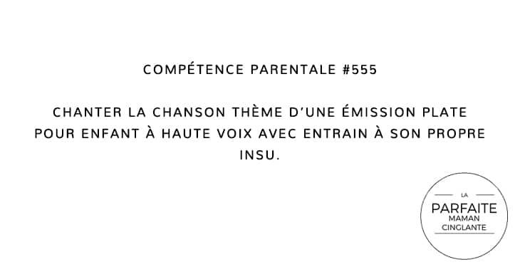 COMPTENCE PARENTALE 555 CHANSON THÈME