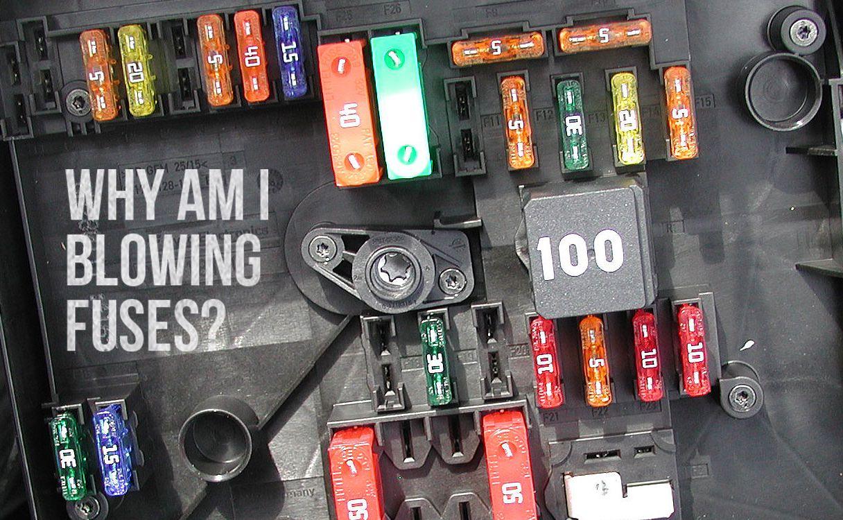 fuse box keeps blowing fuses car