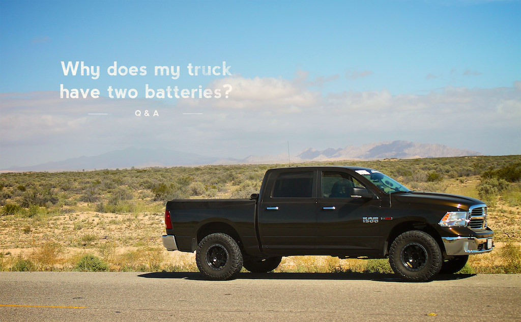 Why does my truck have two batteries? Parkside Motors
