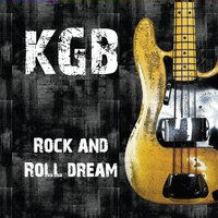KGB Rock and Roll Dream
