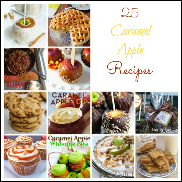 25 Caramel Apple Recipes