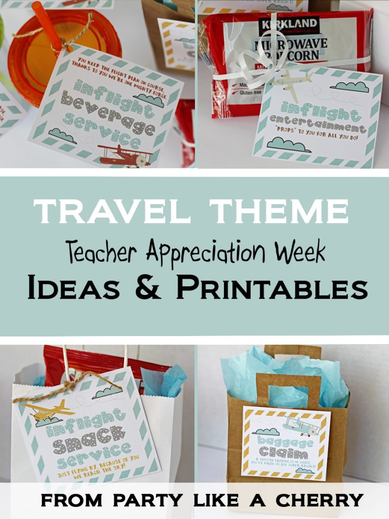 Travel Theme Ideas Pta Teacher Appreciation Week Ideas Party Like A Cherry
