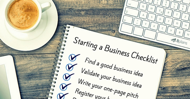 How to Start a Business The Ultimate Checklist - Bplans Blog Bplans - business startup checklist