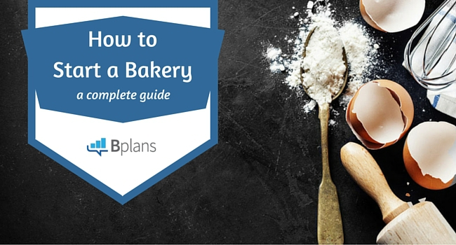 The Baker\u0027s Guide to Opening a Successful Bakery Bplans