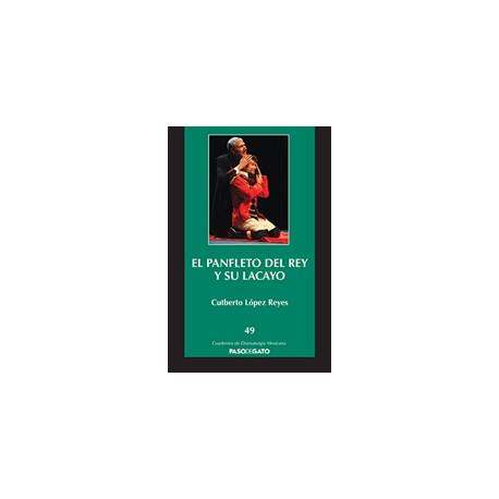 El panfleto del rey y su lacayo - Tienda Paso de Gato