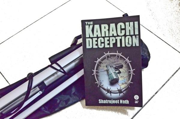 The Karachi Deception - a thriller written by Shatrujeet Nath