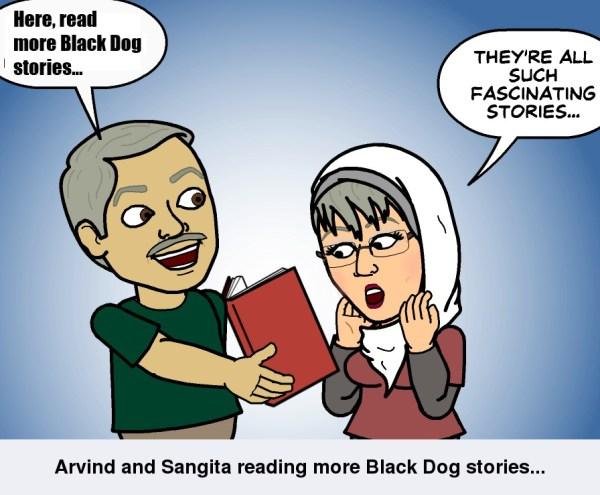 More Black Dog stories