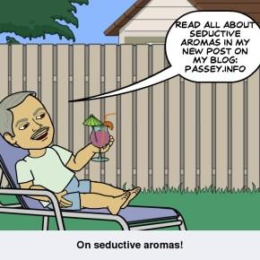 Seductive Aromas