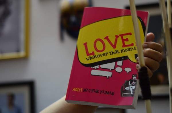 Love, whatever that means_Aditi Mathur. Published by PIRATES