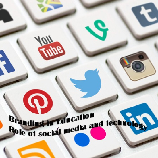 Branding in Education - Role of social media and technology
