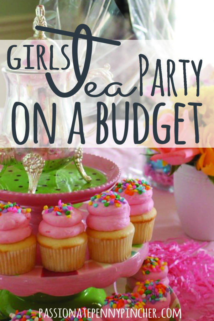 Girls Tea Party On A Budget - Passionate Penny Pincher