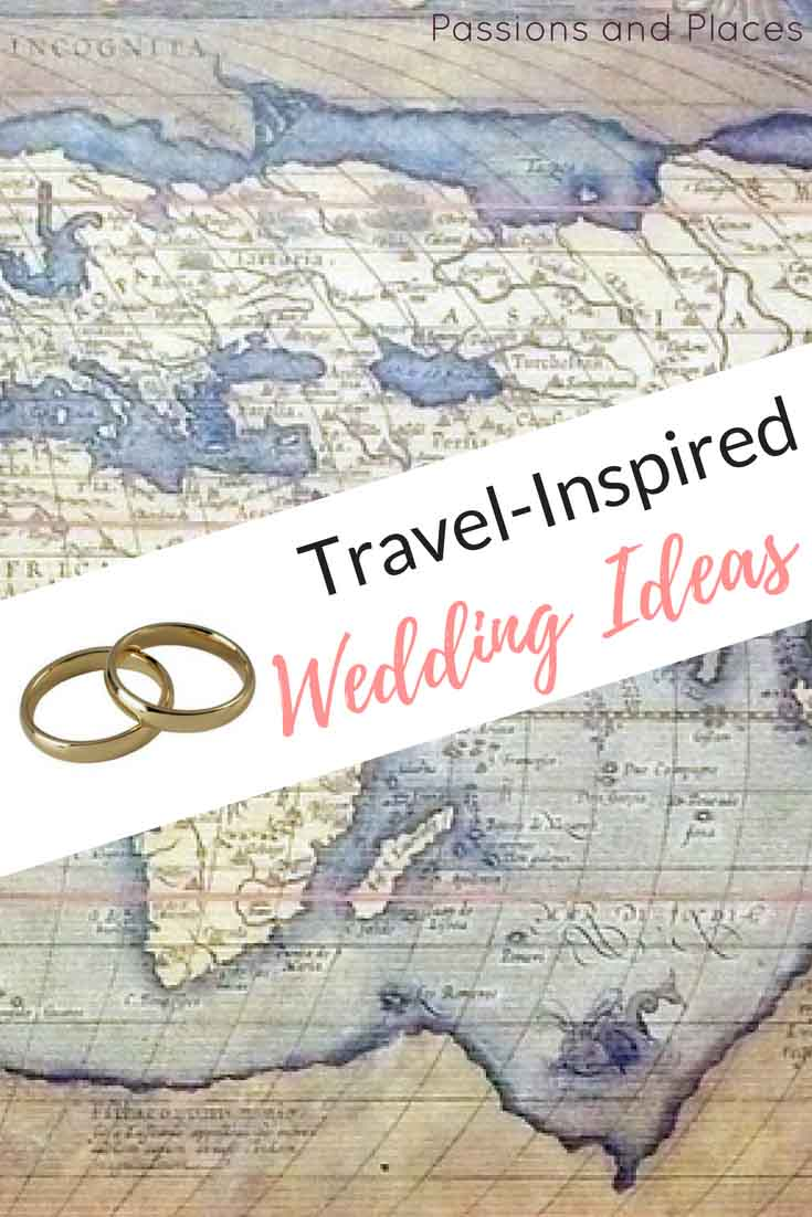 Travel Theme Ideas Travel Themed Wedding Ideas For An Extra Special Day Passions