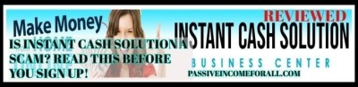 Is Instant Cash Solution A Scam? Read This Before Joining