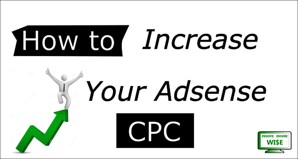 How to Increase Your Adsense CPC?