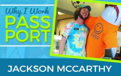 Why I Work PASSPORT: Jackson McCarthy