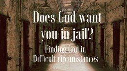 finding god in diffucult circumstances