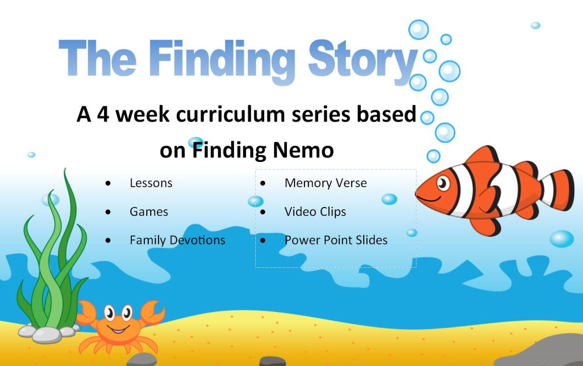 The Finding Story- a 4 week curriculum series based on Finding Nemo