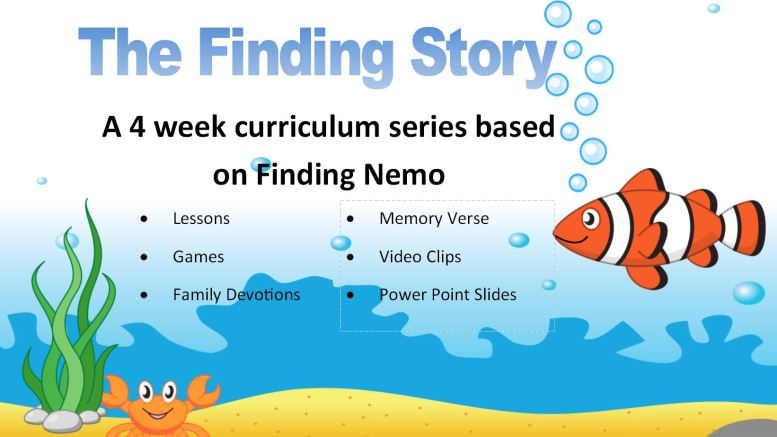 The Finding Story: a 4 week lesson series based on Finding Nemo