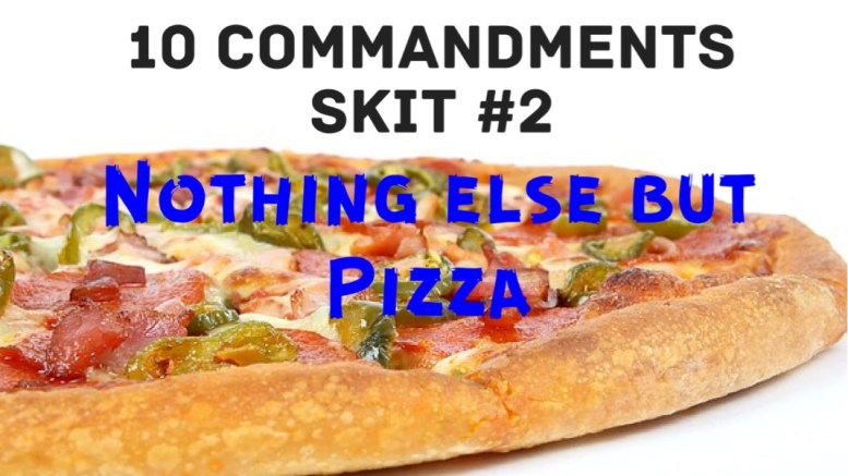 10 commandment skit 2