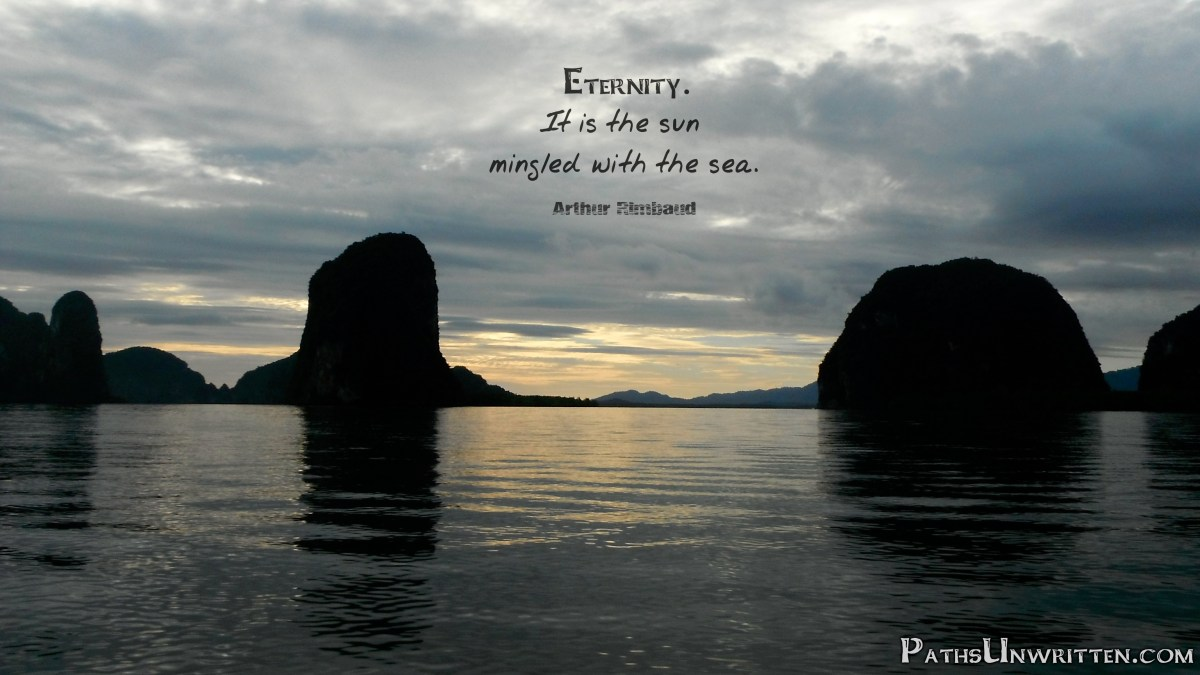 Monday Travel Quote:  Eternity
