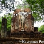 Kamphaeng Phet and the Aranyik Forest Temples