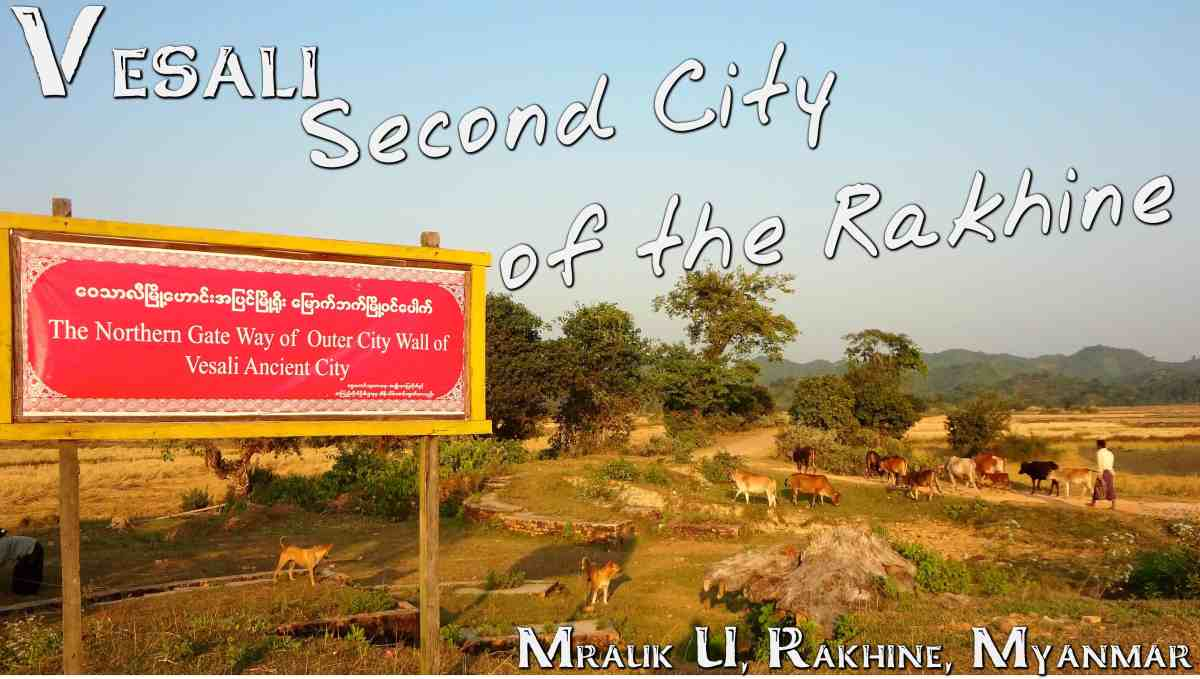 Vesali:  Second City of the Rakhine