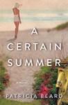 A Certain Summer: A Novel