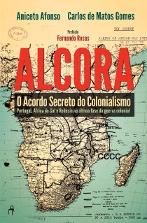 Alcora - O Acordo Secreto do Colonialismo