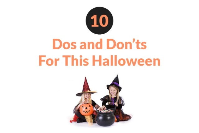 Halloween dos & donts